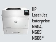 HP LaserJet Enterprise M604, M605, M606